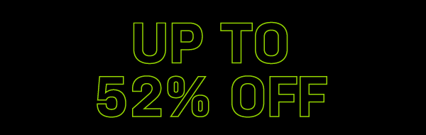 Up To 52% Off